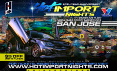 Hot Import Nights - San Jose - June 2017