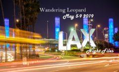 Wandering Leopard LAX Night Files 1